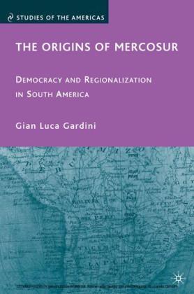 The Origins of Mercosur
