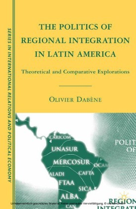 The Politics of Regional Integration in Latin America