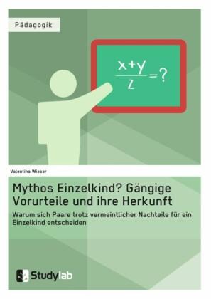 Mythos Einzelkind? Gängige Vorurteile und ihre Herkunft