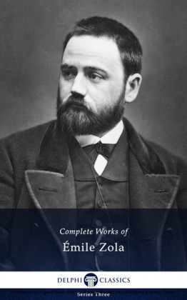 Complete Works of Emile Zola (Delphi Classics)