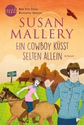 Ein Cowboy küsst selten allein Cover