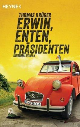 Cover des Mediums: Erwin, Enten, Präsidenten
