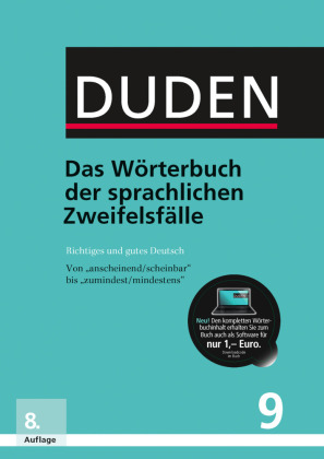 Der Duden Band 9: Das Wörterbuch der sprachlichen Zweifelsfälle