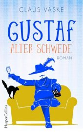 Gustaf. Alter Schwede Cover