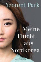 Meine Flucht aus Nordkorea Cover
