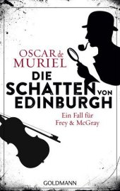 Die Schatten von Edinburgh