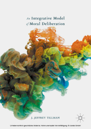 An Integrative Model of Moral Deliberation