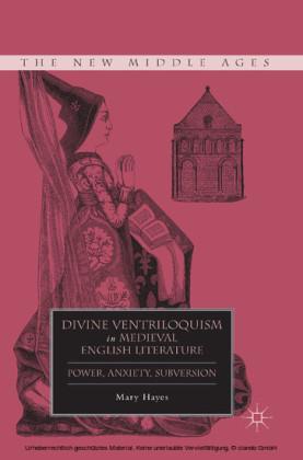 Divine Ventriloquism in Medieval English Literature