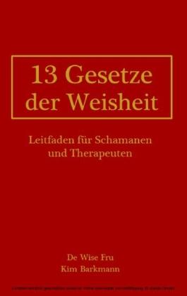 13 Gesetze der Weisheit