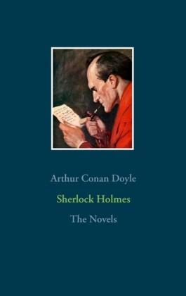 Sherlock Holmes - The Novels