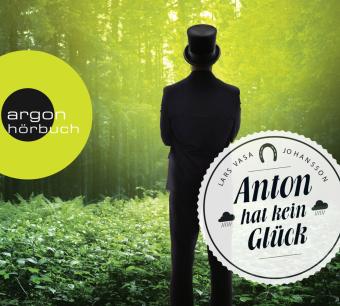 Anton hat kein Glück, 4 Audio-CDs
