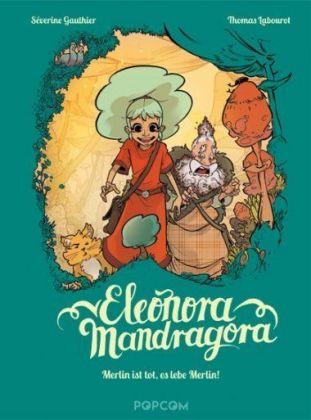 Eleonora Mandragora - Merlin ist tot, es lebe Merlin!