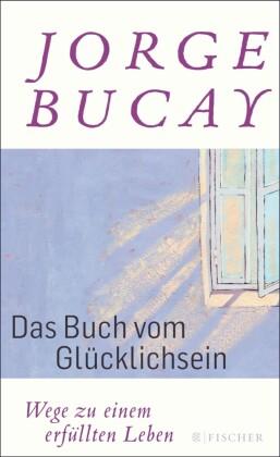 Das Buch vom Glücklichsein