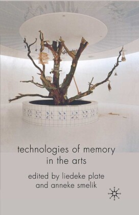 Technologies of Memory in the Arts