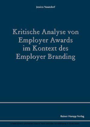 Kritische Analyse von Employer Awards im Kontext des Employer Branding