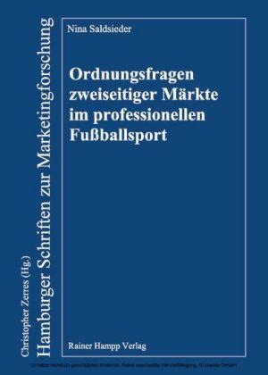 Ordnungsfragen zweiseitiger Märkte im professionellen Fußballsport