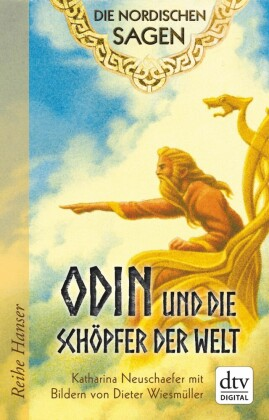 Die Nordischen Sagen. Odin und die Schöpfer der Welt