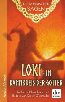 Die Nordischen Sagen. Loki - Im Bannkreis der Götter