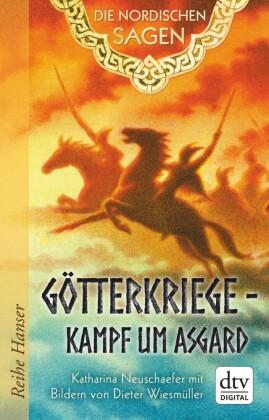 Die Nordischen Sagen. Götterkriege - Kampf um Asgard