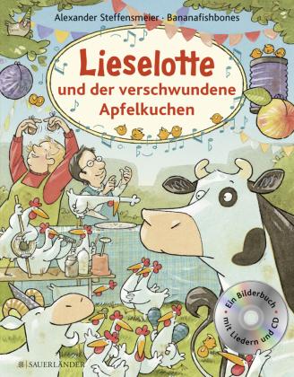 Lieselotte und der verschwundene Apfelkuchen, m. Audio-CD