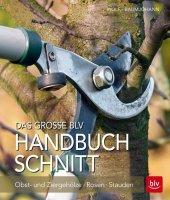 Das große BLV Handbuch Schnitt Cover