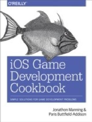 iOS Game Development Cookbook