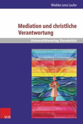 Mediation und christliche Verantwortung