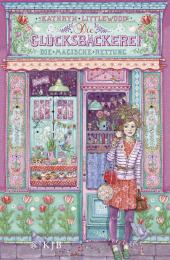 Die Glücksbäckerei - Die magische Rettung