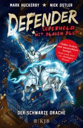 Defender - Superheld mit blauem Blut. Der Schwarze Drache Cover