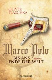 Marco Polo: Bis ans Ende der Welt Cover