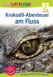 Krokodil-Abenteuer am Fluss Cover