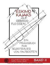 Eskimokajaks auf Gebirgsflüssen Band II