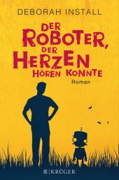 Der Roboter, der Herzen hören konnte Cover