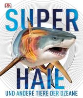 Superhaie und andere Tiere der Ozeane Cover