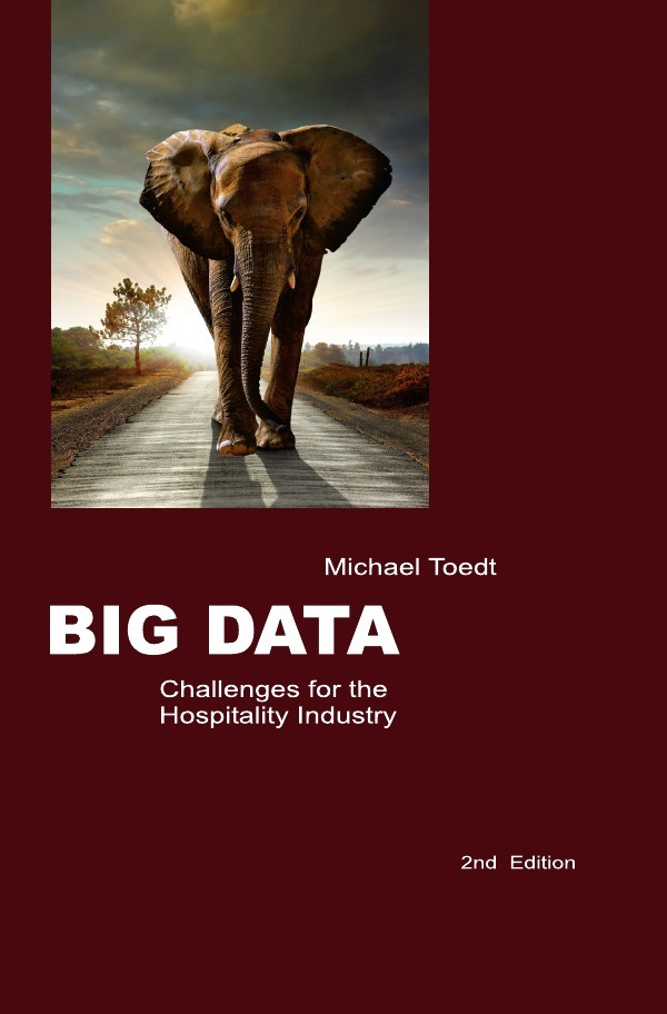 Big Data - Challenges for the Hospitality Industry