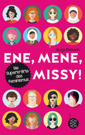 Ene, mene, Missy. Die Superkräfte des Feminismus Cover