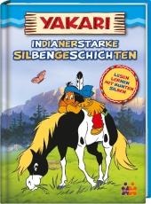 Yakari. Indianerstarke Silbengeschichten Cover