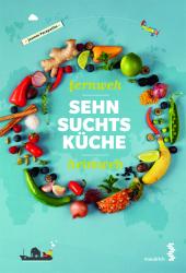 Fernweh - Heimweh - Sehnsuchtsküche Cover