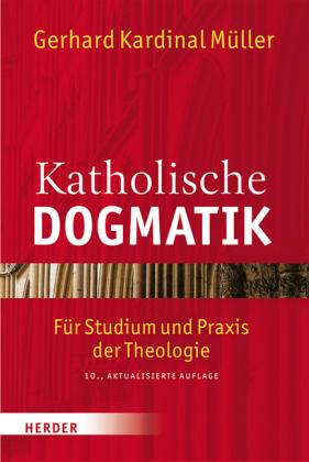 Katholische Dogmatik