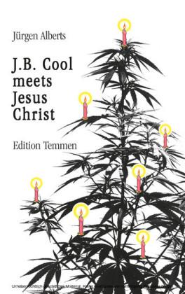 J.B. Cool meets Jesus Christ