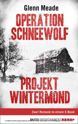 Operation Schneewolf/Projekt Wintermond