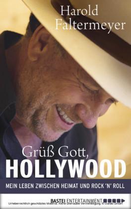 Grüß Gott, Hollywood