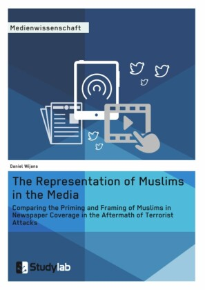 The Representation of Muslims in the Media