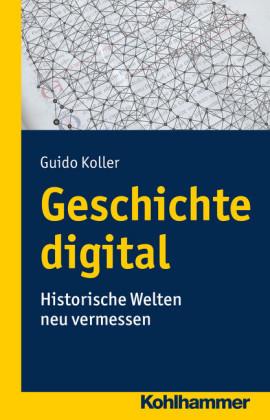 Geschichte digital