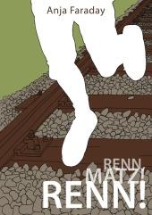 Renn, Matz! Renn!