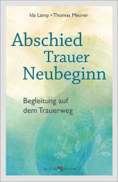 Abschied - Trauer - Neubeginn Cover