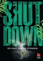 Shut Down - Du hast nur 24 Stunden Cover