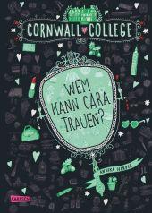 Cornwall College - Wem kann Cara trauen? Cover