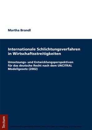 Internationale Schlichtungsverfahren in Wirtschaftsstreitigkeiten