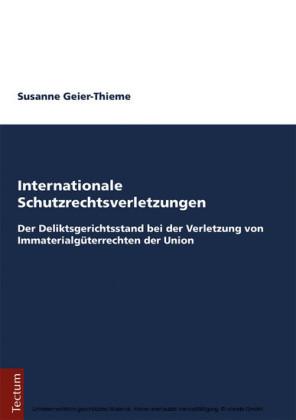 Internationale Schutzrechtsverletzungen